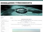 HONKALAHDEN PUUTYÖNTEKIJÄIN TYÖHUONEKUNTA - KOTI