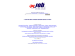 01job est le premier site Français à offrir plus de 600 000 offres d'emploi partou...