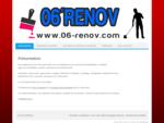 06039;Rénov | Rénovation du batiment et nettoyage industriel sur Nice et sa région