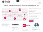 One Clic Conseil est une agence spécialisée en Référencement (SEO, SEM) et Web-marketing. Amélio...