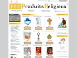 boutique objets religieux chreacute;tiens - 1001 Produits Religieux