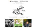 Cien Besos y Mil Sonrisas | Fotografía con un toque femenino.