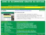 Uno dei migliori siti per scommettere sul calcio è Bet365, da ora anche in italiano.