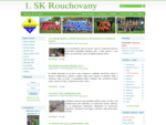 Informační stránky 1. SK Rouchovany