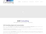 219 Consulting, l039;agence de communication et de Marketing pour les PME et TPE. Vous avez le