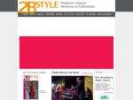 2B STYLE to pierwsze na Podbeskidziu kolorowe czasopismo lifestylowe, tworzone dla mieszkańców Regi