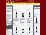 365vins diffuse les excellents vins de France. Des vins de qualité pour tous les budgets. Bonne ...