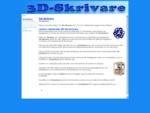 3D-skrivare | Massor med information om 3D-skrivare
