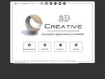 Bienvenue sur le site de 3D Créative, un bureau d'études spécialisé dans la conception d'agencem...