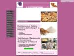 Distributeur de Produits et Equipements de Boulangerie et Pâtisserie