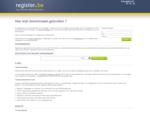 De registratie van uw domeinnaam is vervolledigd door Register.be