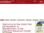 Herzlich Willkommen im Hotel Vier Jahreszeiten in Waldkirchen im Bayerischen Wald - Hotel Vier ...