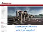 4Runners - Tervetuloa sivustolle 4Runners. fi. Täältä löydät juoksukenkiä eri juoksutyyleille sekä