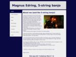Banjo; Edring; Bluegrass; 5-string banjo; music