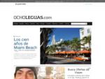 Guías, rutas, destinos, recomendaciones y parajes en Ocholeguas. com, el portal de viajes de el