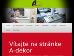 A-Dekor - Kuchyne, kuchynské linky, nábytok podľa Vašich predstáv