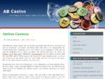 AB Casino, die Auswahl von den besten Casino die es online gibt