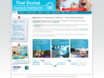 Thai dentistry is recognised globally as among the finest the world has to offer. Absolutely Thaila