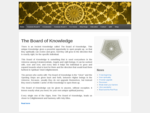 The Board of Knowledge | Powerful spiritual openings, so that we can evolve and grow, towards .
