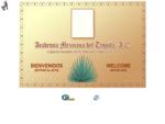 Academia Mexicana del Tequila, A. C. - BIENVENIDO WELCOME