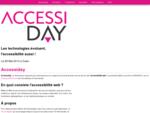Accessiday  Le 28052014 - Les technologies évoluent, l'accessibilité aussi !