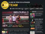 Site oficial do Clube de Ténis de Alfragide - Ace Team! Entre para ver tudo a respeito deste clube.