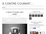 à€ Contre Courant...