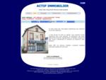 ACTIF IMMOBILIER, est spécialisée dans la vente de tout biens immobiliers (appartements, maisons...
