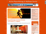 Physio Calgary | Active Release Therapy | Active Physiotherapy Wellness Centre