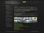 ACTIV Projekce s. r. o. - komplexní služby v oblasti investiční výstavby