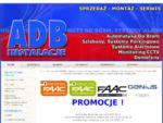 HOME - ADB Instalacje - automaty do bram, alarmy, instalacje, domofony, Tarnów