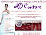 Votre Boutique de Robes de Mariée à Pontchâteau (Loire Atlantique 44) entre Nantes, Saint Nazaire e