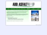 ADD ASFALT - Nawierzchnie drogowe - Strona główna