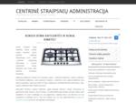 CentrinÄ- straipsnių administracija - straipsniai ir tekstai įvairiomis temomis