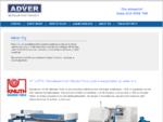 Adver Oy on metallintyöstökoneiden maahantuontiin ja huoltoon keskittynyt yritys.
