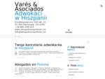 Varés Asociados Adwokaci w Hiszpanii ← Encyklopedyczna 16A lok. 23 01-990 Warszawa. Tel (