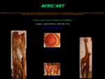 AFRIC'ART art et décoration d'Afrique de l'ouest