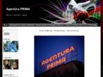 Agentúra PRIMA, s. r. o. Agentúra PRIMA PLUS, s. r. o. Agentúra PRIMA