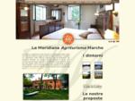 Agriturismi Marche » scegli bb casa vacanze agriturismo La Meridiana