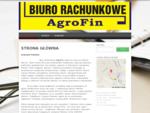 PEŁNY ZAKRES USŁUG PIT-VAT-ZUS | www. agrofin. pl