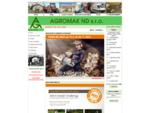 AGROMAK ND s. r. o. - Úvod - Akce - novinky