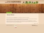 Oficjalna strona firmy Agromeg Sp. z o. o. w Górowie Iławeckim, zajmującej się produkcją naturaln