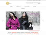 We are established clothing company focused solely on ladies fashion, for customers with appreciati