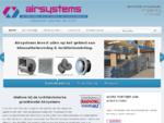 Airsystems Airco Groothandel-Luchttechniek| Airconditioning| Luchtbehandeling| Ventilatie| Spiro