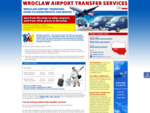 Transport Wroclaw Airport – hotelcity center. Airport transfers Wroclaw. Airport pick-updelive...