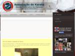 Associação de Karate da Região Autónoma da Madeira - Associação de Karate da Região Autónoma da ..