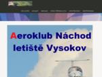 Aeroklub Náchod letiště Vysokov
