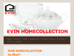 EVIN Homecollection by AKYOL