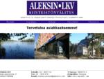 Aleksin LKV JOUSTAVAA JA YKSILÖLLISTÄ KIINTEISTÖNVÄLITYSTÄ VUODESTA 1990.