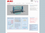 Aliko has been manufacturing CNC controlled sheet metal machinery for mechanical engineering industr